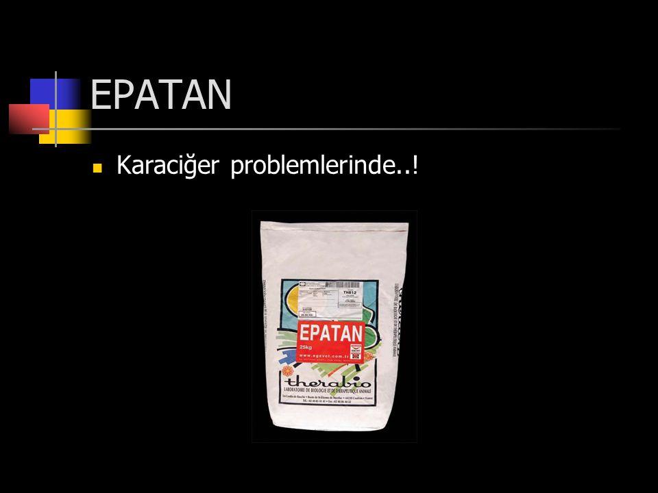 EPATAN Karaciğer problemlerinde..!