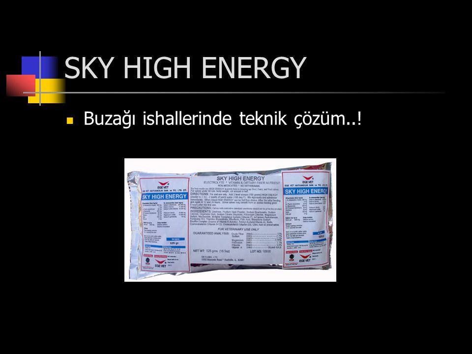 SKY HIGH ENERGY Buzağı ishallerinde teknik çözüm..!