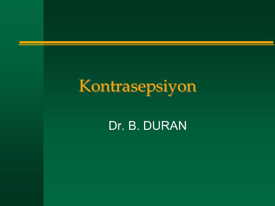 Kontrasepsiyon Dr. B. DURAN