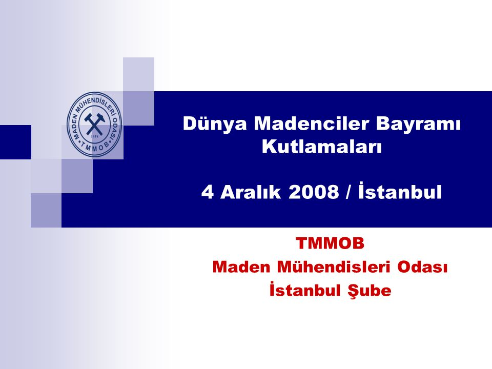 Dünya Madenciler Bayramı Kutlamaları 4 Aralık 2008 / İstanbul