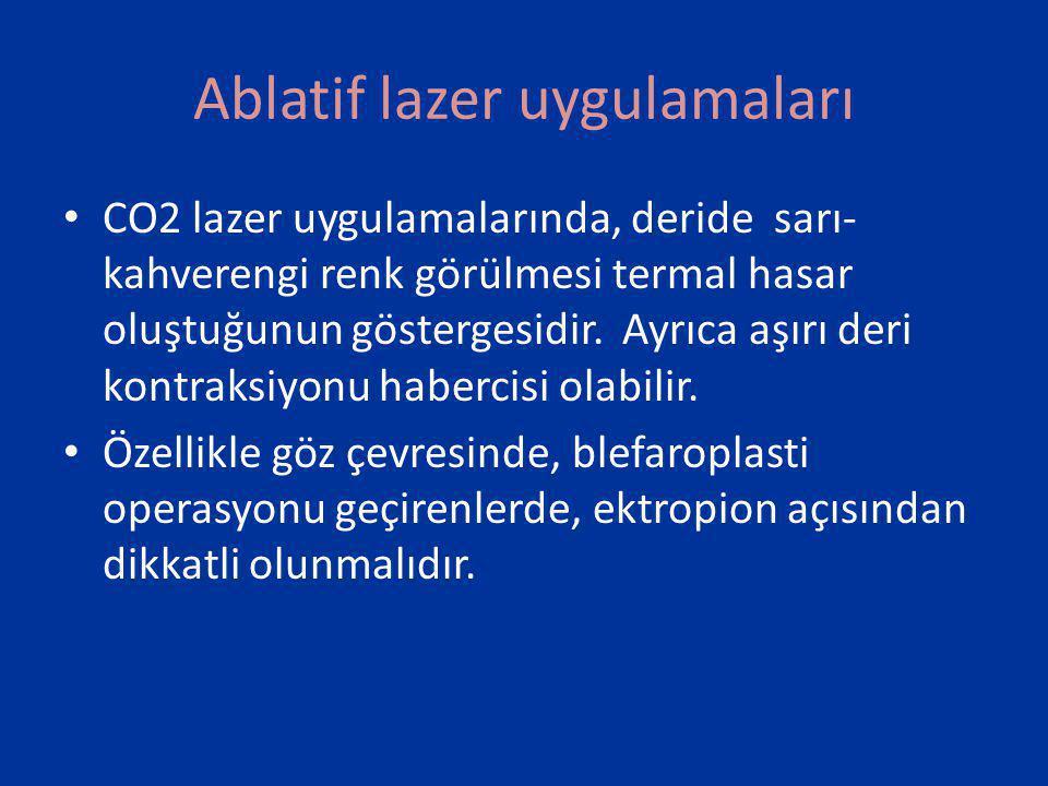Ablatif lazer uygulamaları