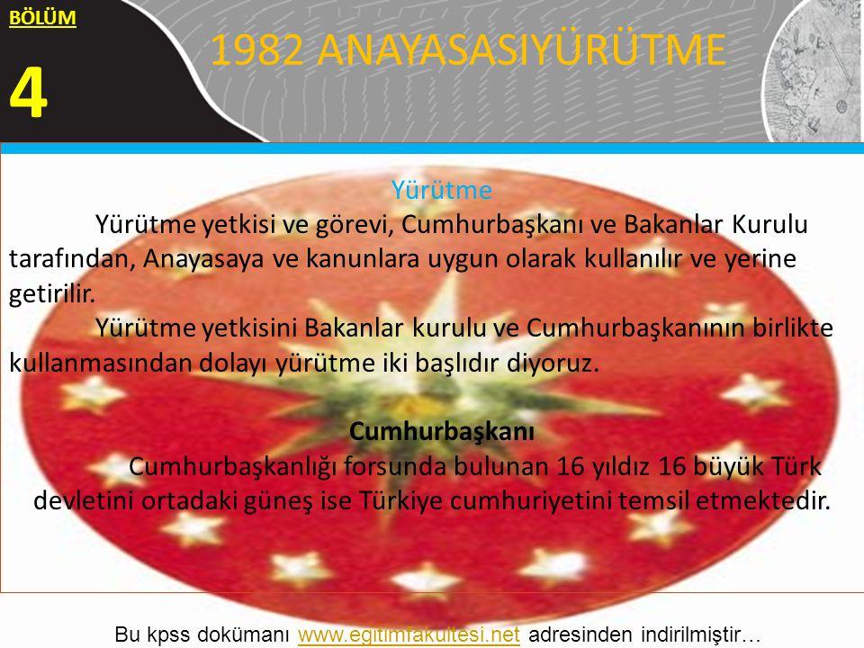 4 1982 ANAYASASIYÜRÜTME Yürütme