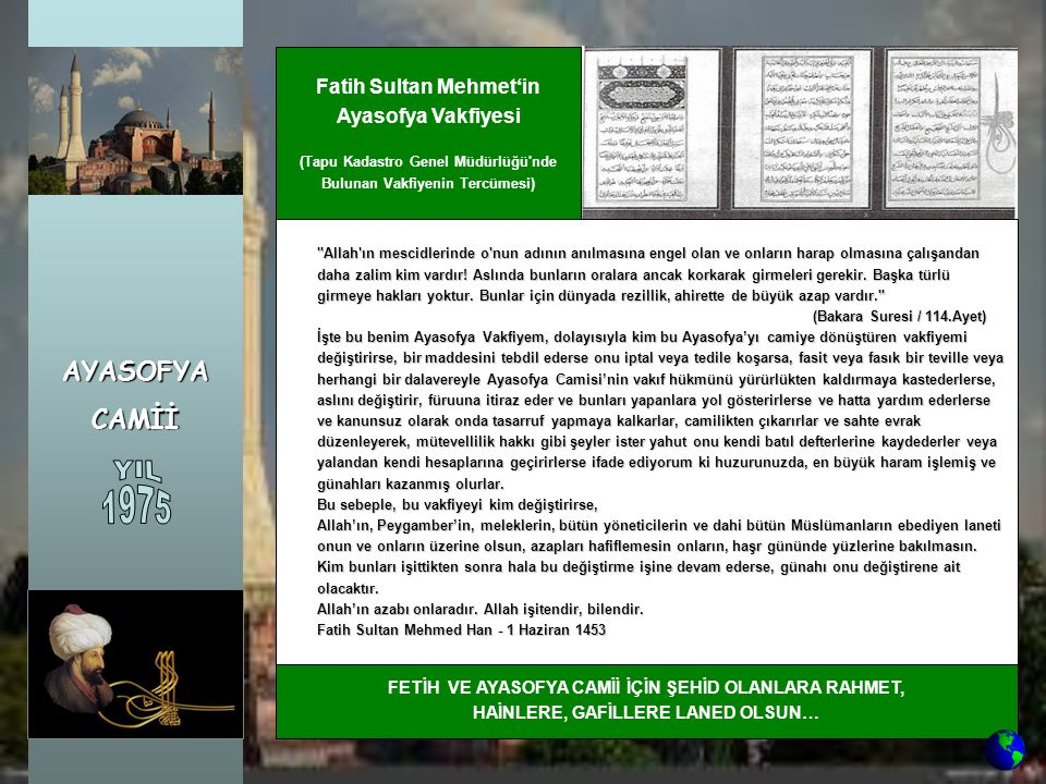 YIL 1975 AYASOFYA CAMİİ Fatih Sultan Mehmet'in Ayasofya Vakfiyesi
