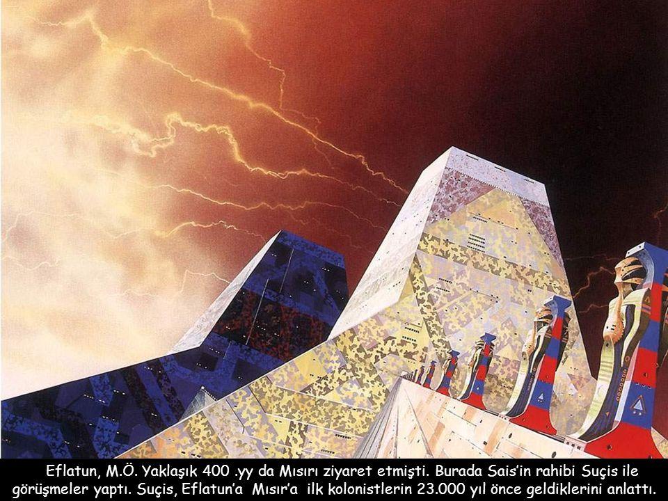 Eflatun, M. Ö. Yaklaşık 400. yy da Mısırı ziyaret etmişti