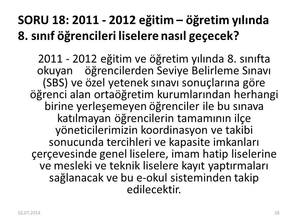 SORU 18: 2011 - 2012 eğitim – öğretim yılında 8