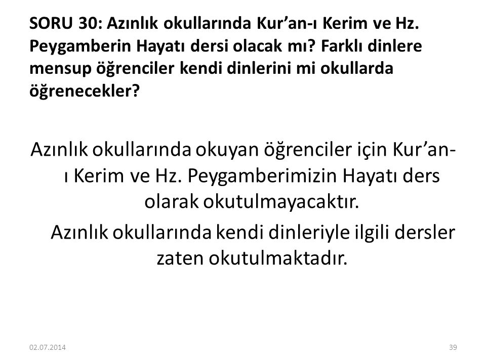 SORU 30: Azınlık okullarında Kur'an-ı Kerim ve Hz