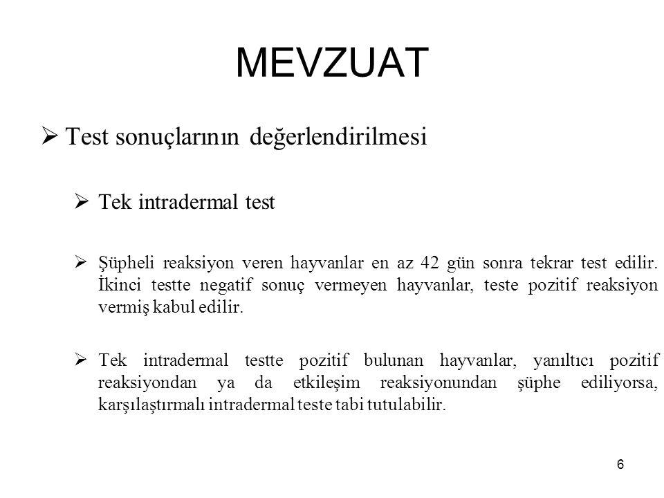 MEVZUAT Test sonuçlarının değerlendirilmesi Tek intradermal test