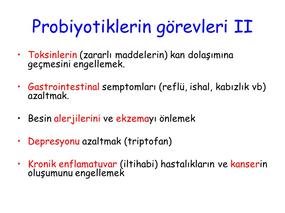 Probiyotiklerin görevleri II