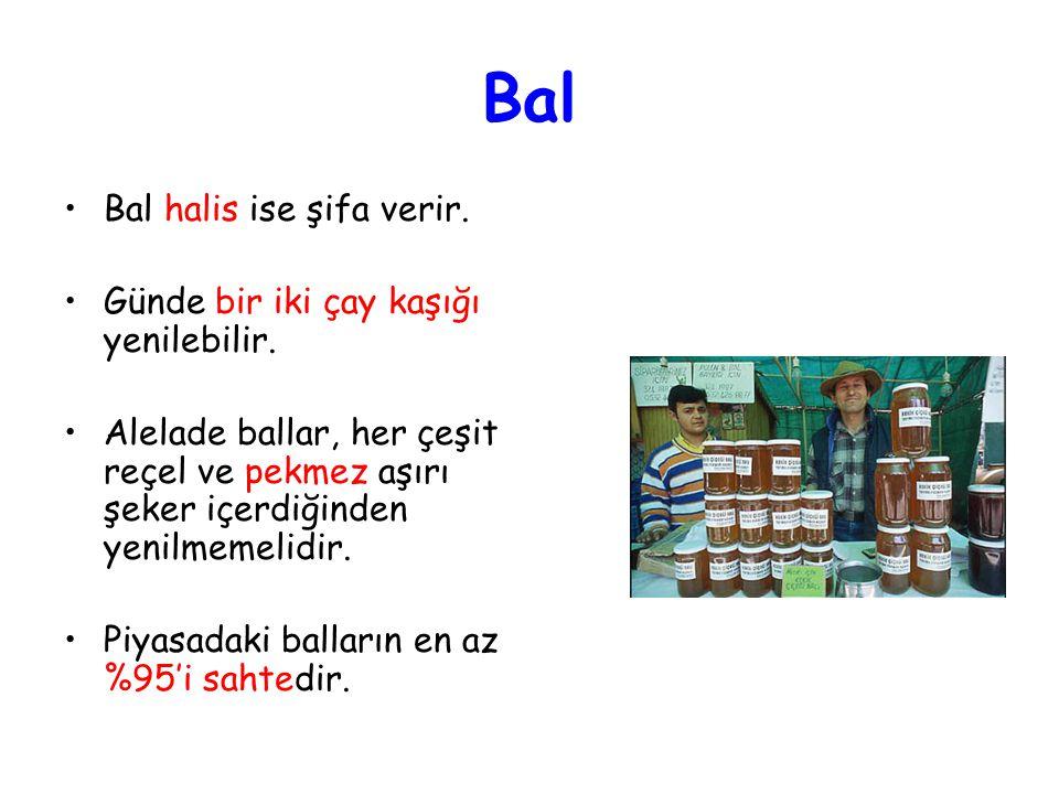 Bal Bal halis ise şifa verir. Günde bir iki çay kaşığı yenilebilir.