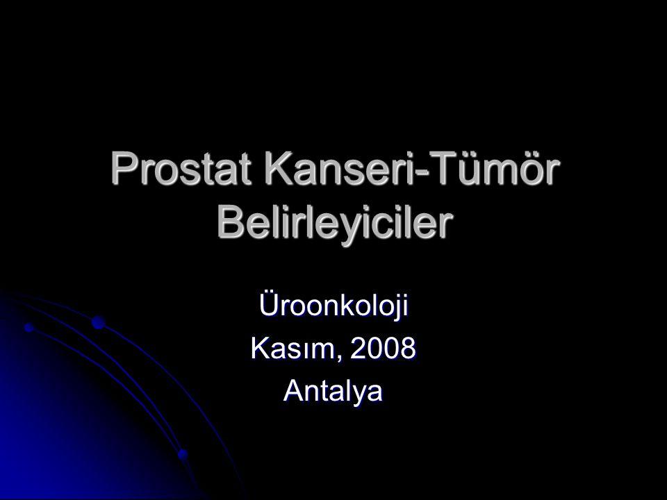 Prostat Kanseri-Tümör Belirleyiciler