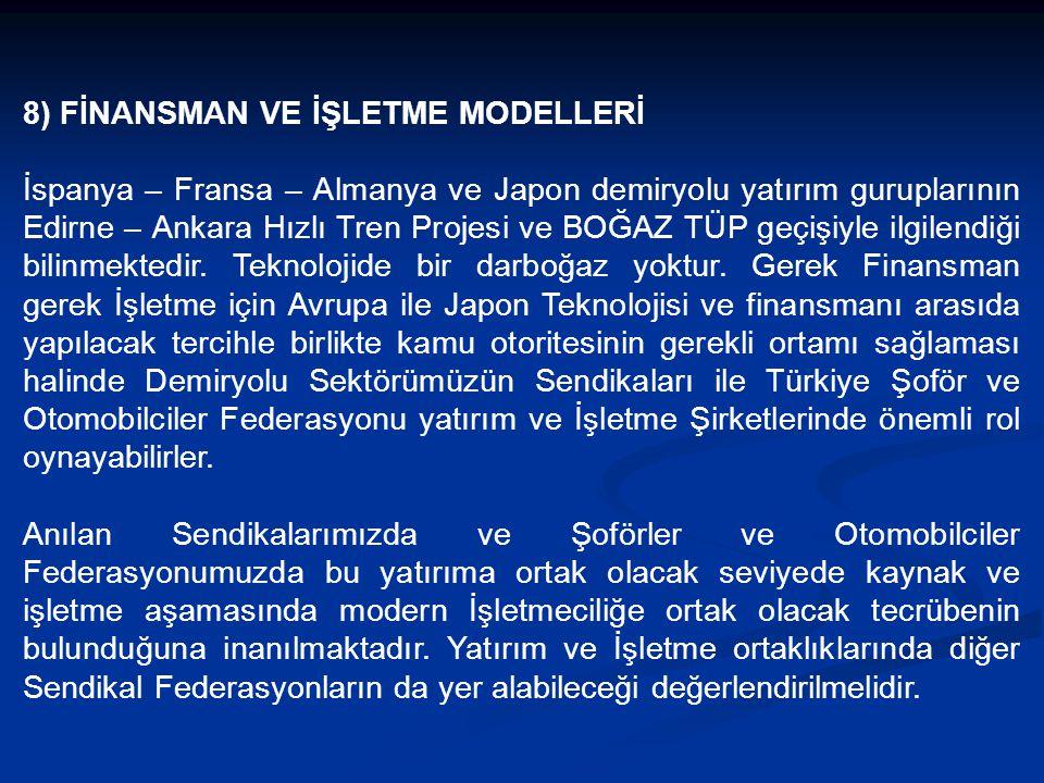 8) FİNANSMAN VE İŞLETME MODELLERİ