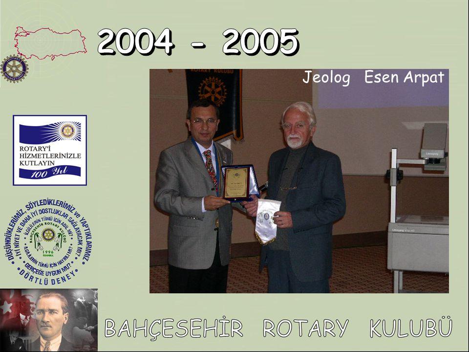 2004 - 2005 Jeolog Esen Arpat