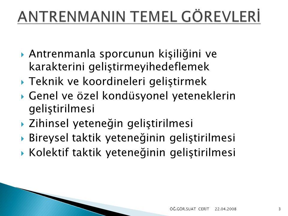 ANTRENMANIN TEMEL GÖREVLERİ