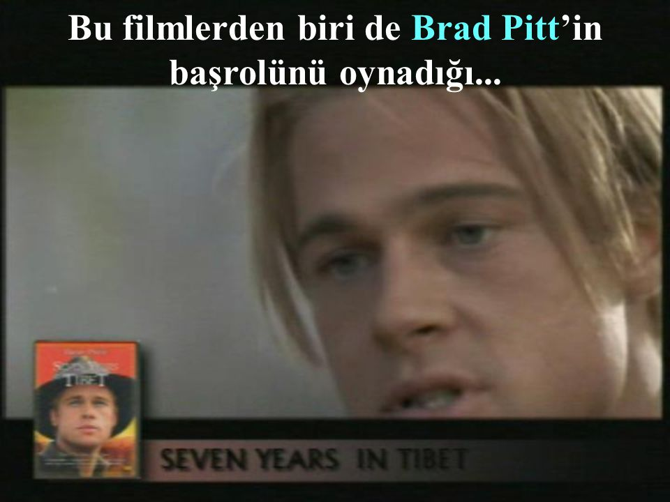 Bu filmlerden biri de Brad Pitt'in başrolünü oynadığı...