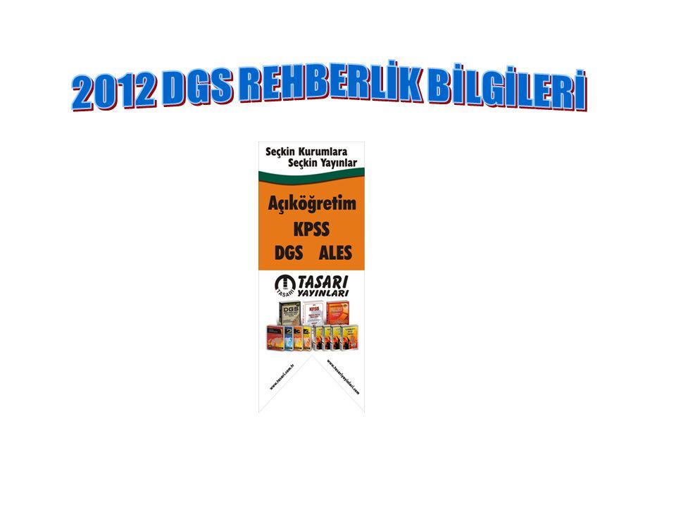 2012 DGS REHBERLİK BİLGİLERİ