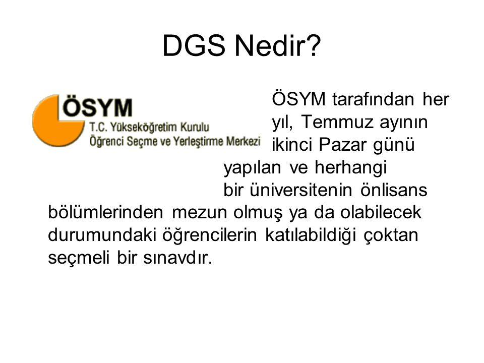 DGS Nedir