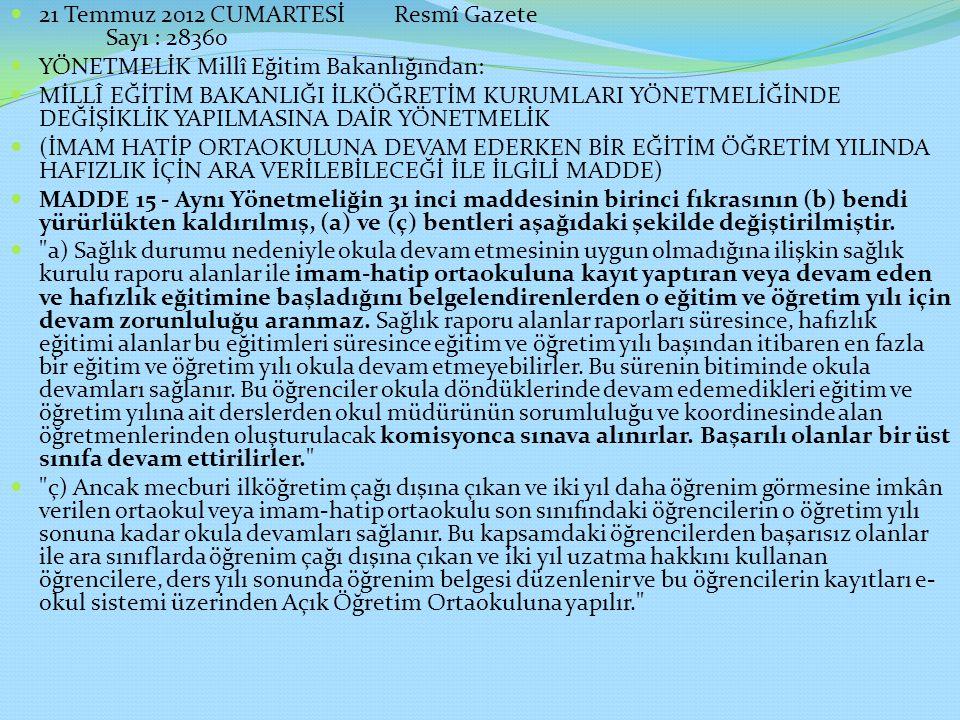 21 Temmuz 2012 CUMARTESİ Resmî Gazete Sayı : 28360