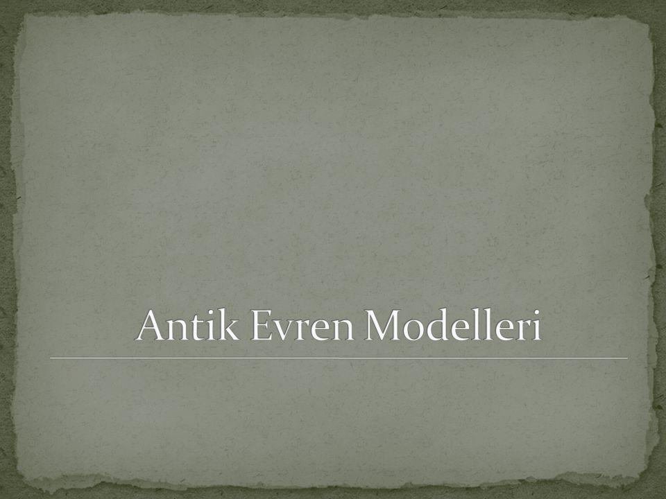 Antik Evren Modelleri