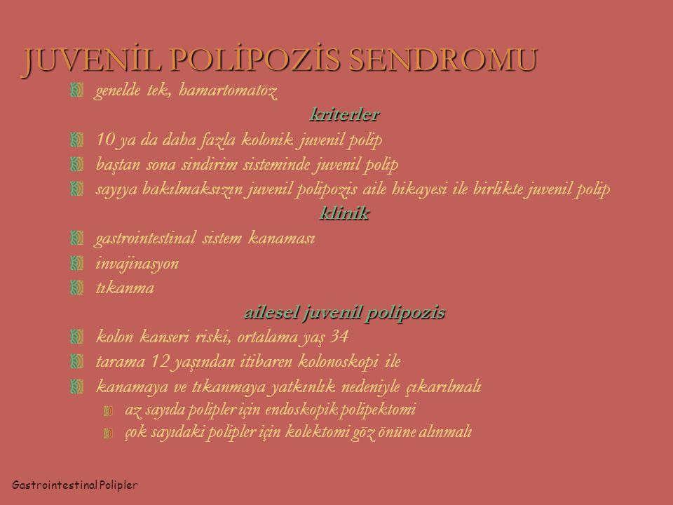 JUVENİL POLİPOZİS SENDROMU