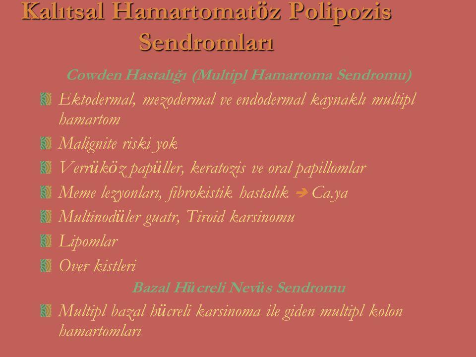 Kalıtsal Hamartomatöz Polipozis Sendromları