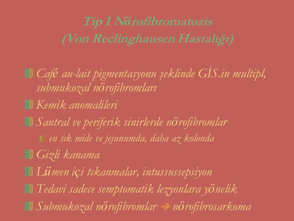 Tip I Nörofibromatozis