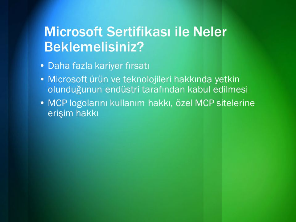 Microsoft Sertifikası ile Neler Beklemelisiniz