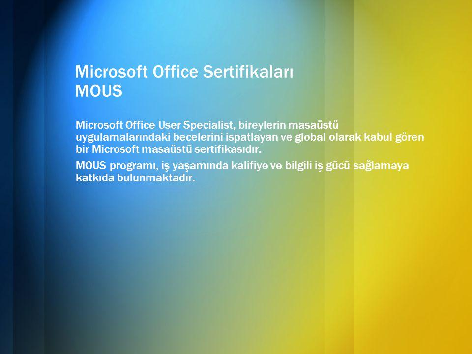 Microsoft Office Sertifikaları MOUS