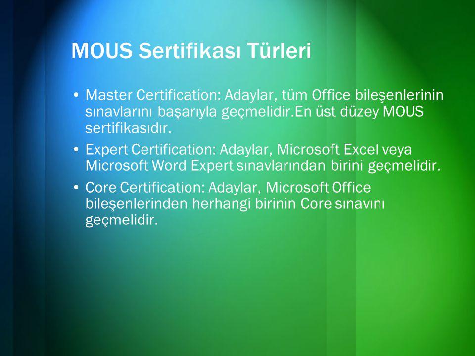 MOUS Sertifikası Türleri