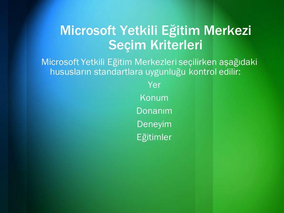 Microsoft Yetkili Eğitim Merkezi Seçim Kriterleri
