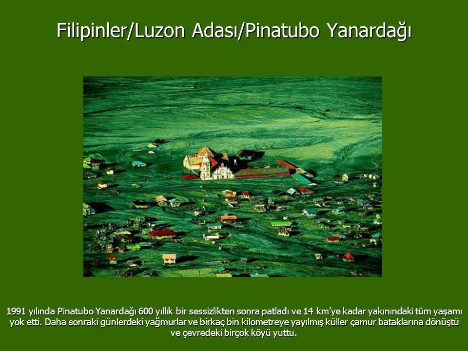 Filipinler/Luzon Adası/Pinatubo Yanardağı