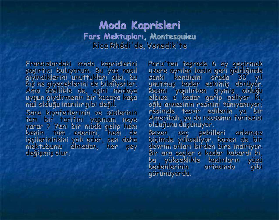 Moda Kaprisleri Fars Mektupları, Montesquieu Rica Rhédi de, Venedik te