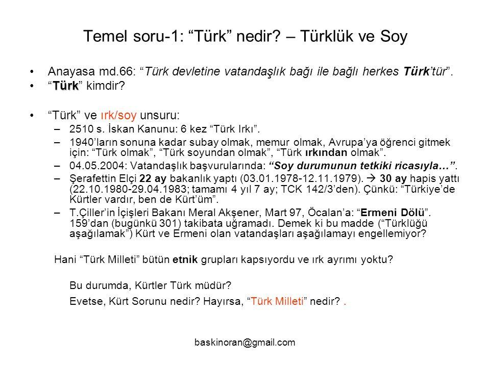 Temel soru-1: Türk nedir – Türklük ve Soy