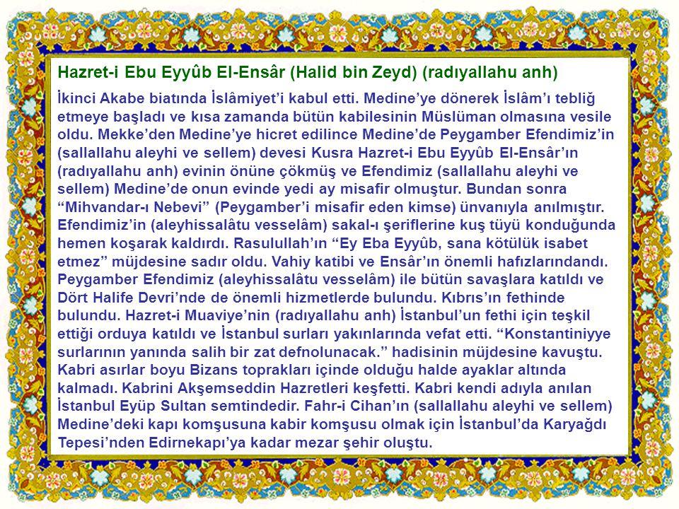 Hazret-i Ebu Eyyûb El-Ensâr (Halid bin Zeyd) (radıyallahu anh)