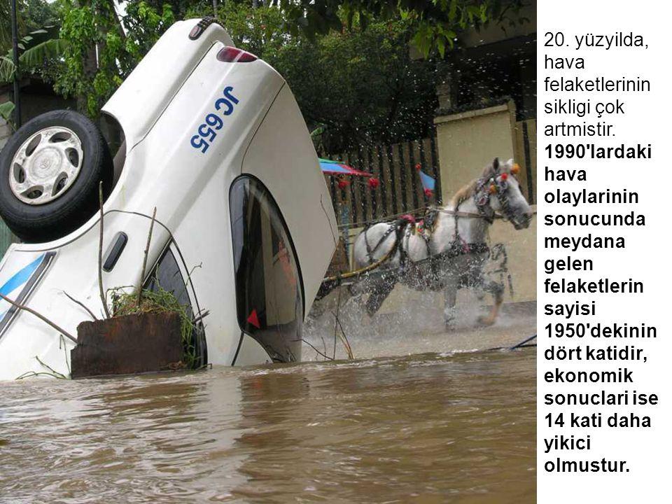 20. yüzyilda, hava felaketlerinin sikligi çok artmistir