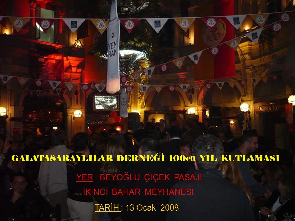 GALATASARAYLILAR DERNEĞİ 100cü YIL KUTLAMASI