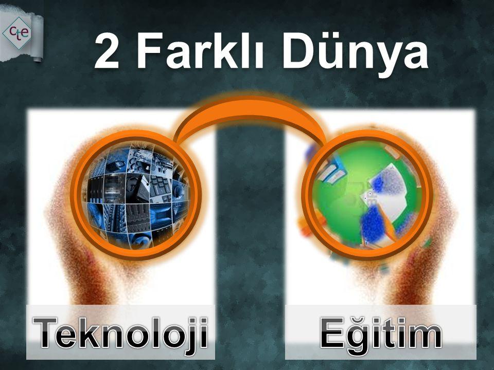 2 Farklı Dünya Teknoloji Eğitim