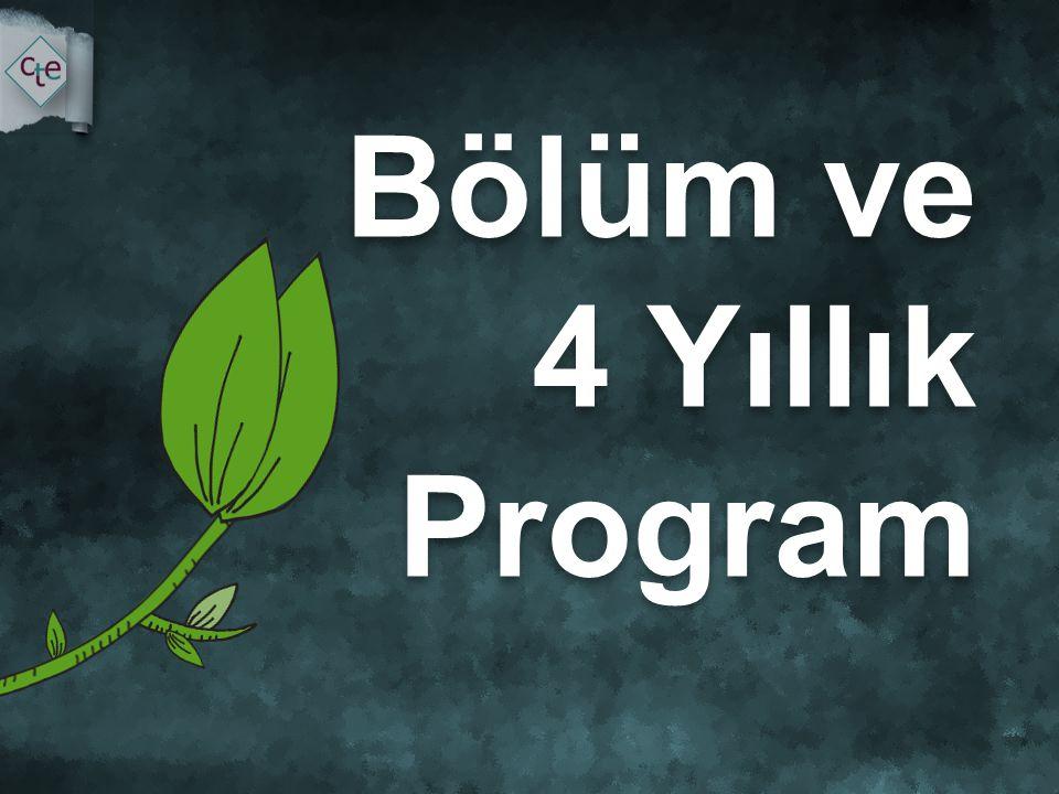 Bölüm ve 4 Yıllık Program