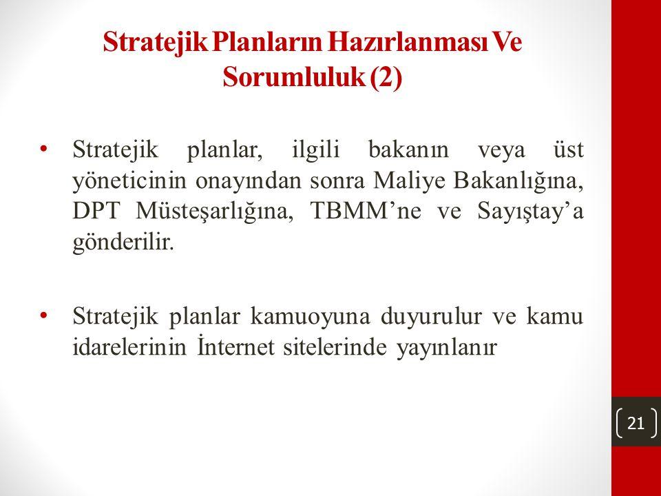 Stratejik Planların Hazırlanması Ve Sorumluluk (2)