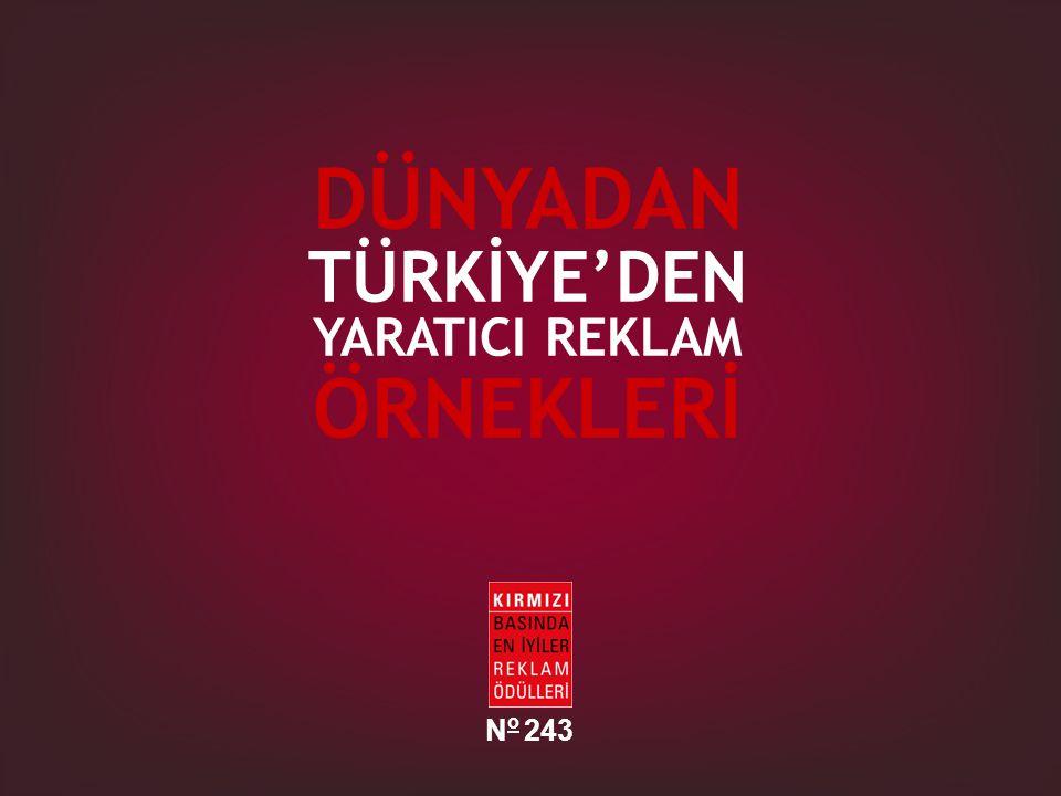 DÜNYADAN TÜRKİYE'DEN YARATICI REKLAM ÖRNEKLERİ No 243