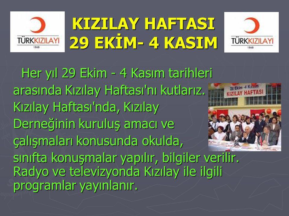 KIZILAY HAFTASI 29 EKİM- 4 KASIM
