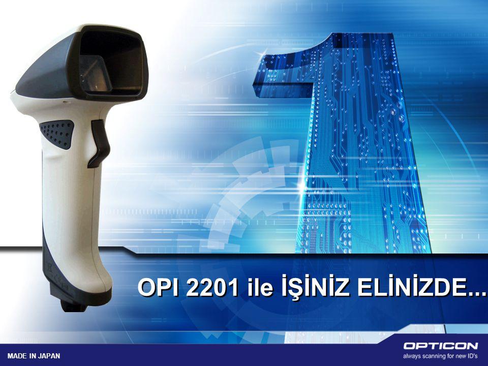 OPI 2201 ile İŞİNİZ ELİNİZDE...