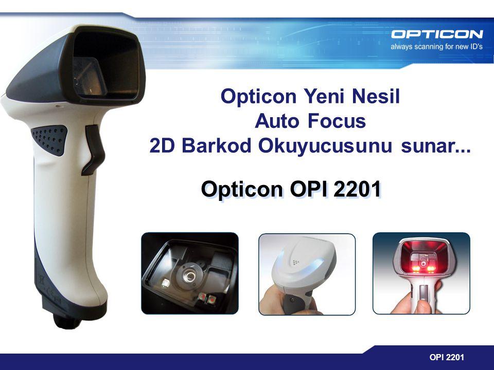 Opticon Yeni Nesil Auto Focus 2D Barkod Okuyucusunu sunar...