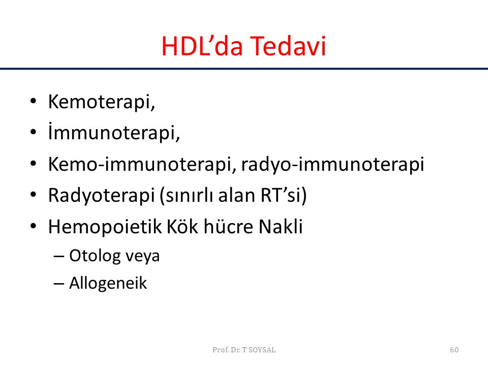 HDL'da Tedavi Kemoterapi, İmmunoterapi,