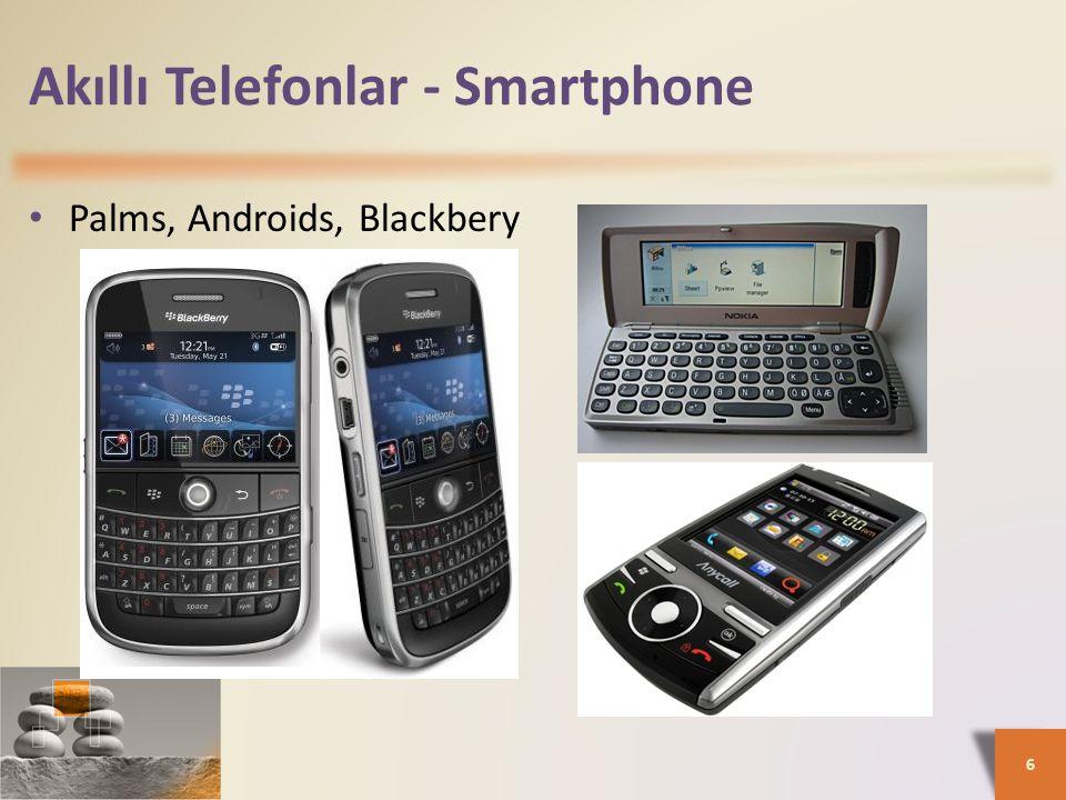 Akıllı Telefonlar - Smartphone