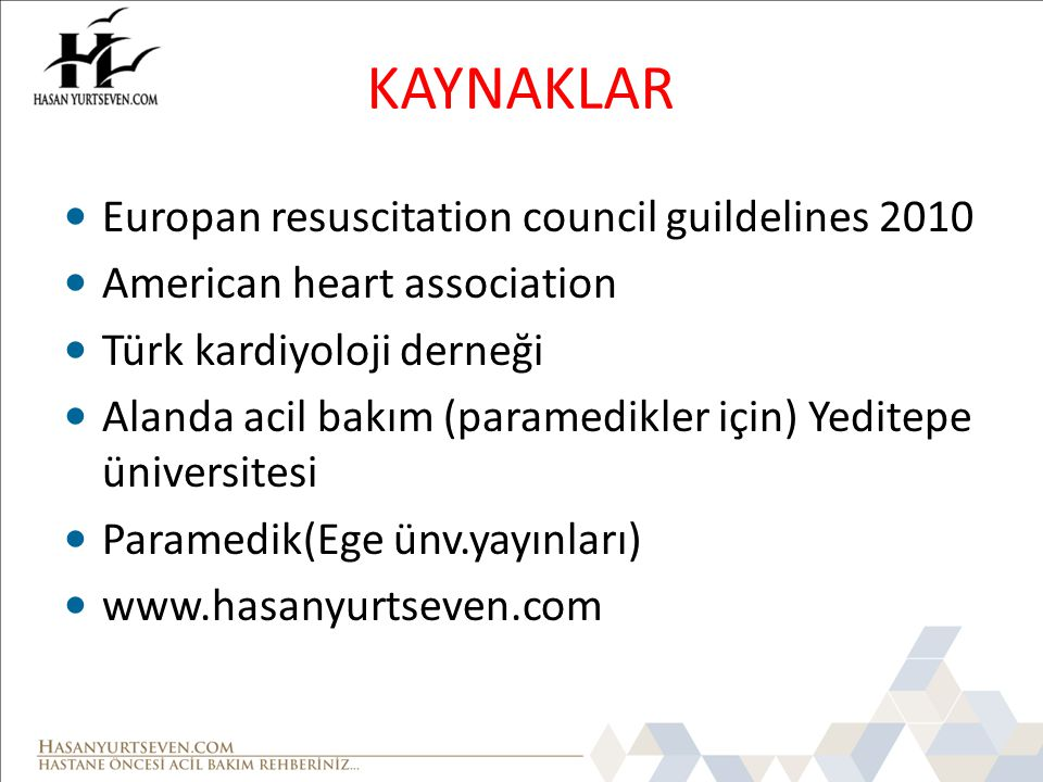 KAYNAKLAR Europan resuscitation council guildelines 2010