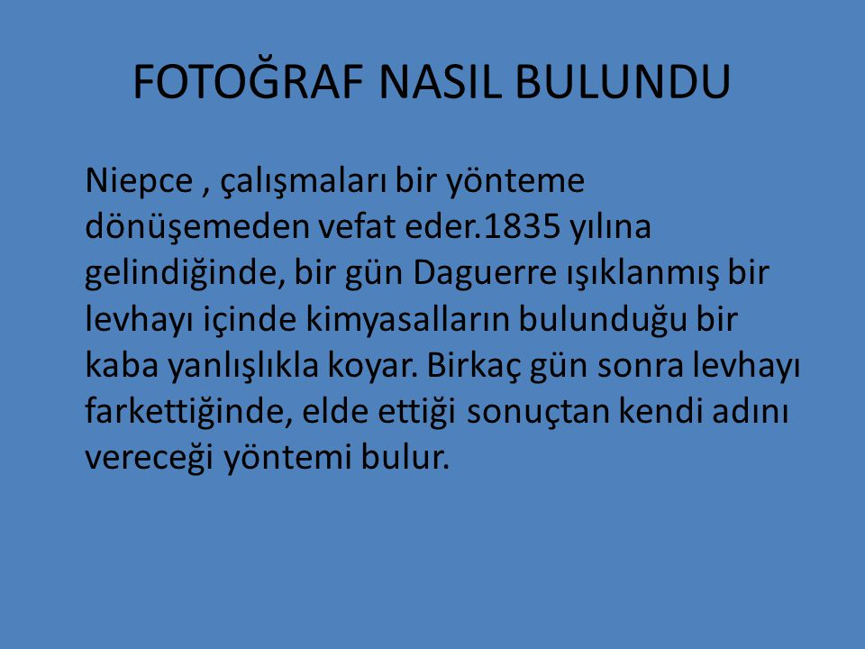 FOTOĞRAF NASIL BULUNDU