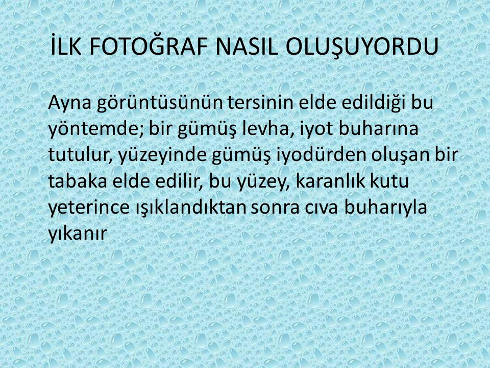 İLK FOTOĞRAF NASIL OLUŞUYORDU