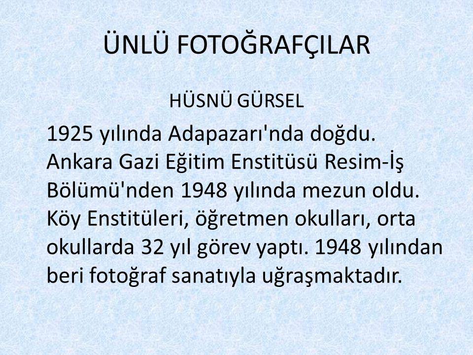 ÜNLÜ FOTOĞRAFÇILAR HÜSNÜ GÜRSEL