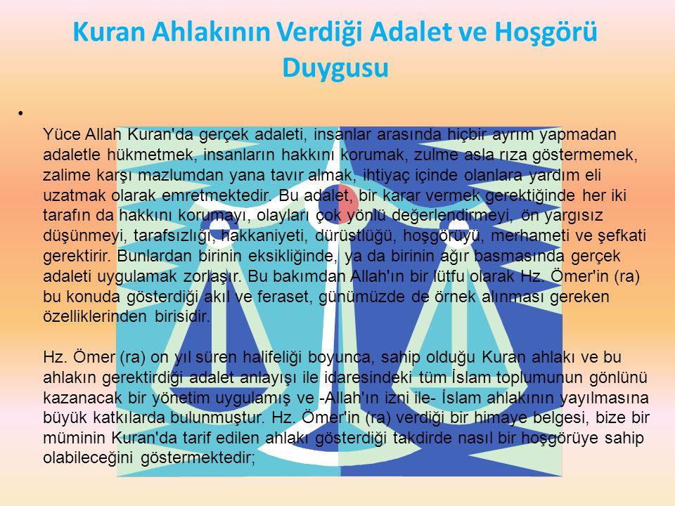 Kuran Ahlakının Verdiği Adalet ve Hoşgörü Duygusu
