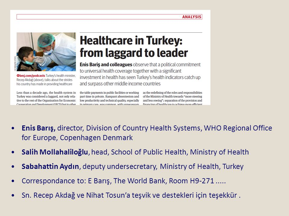 Enis Barış, director, Division of Country Health Systems, WHO Regional Office for Europe, Copenhagen Denmark
